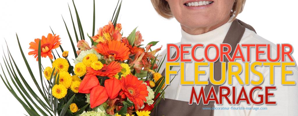 Decorateur fleuriste mariage
